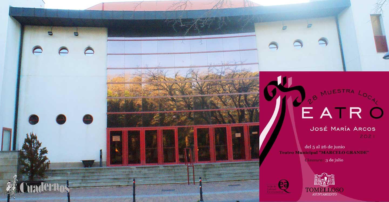 """El Teatro Municipal """"Marcelo Grande"""" de Tomelloso recogerá del 5 al 26 de Junio la XXVIII Muestra Local de Teatro José María Arcos."""