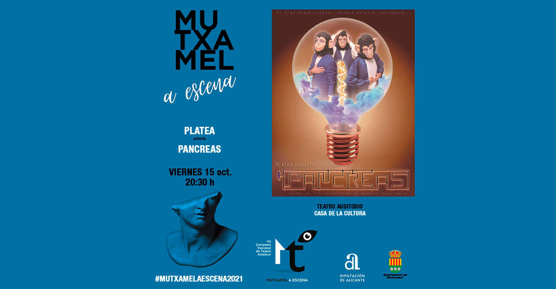 """Platea Teatro Tomelloso estrenará """"Mutxamel a Escena"""" con la obra """"Pancreas"""""""