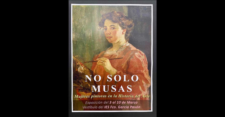 """""""No solo musas"""", una exposición en el IES Francisco García Pavón de Tomelloso para celebrar el Día Internacional de la Mujer"""