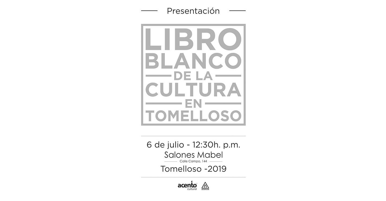 El Libro blanco de la cultura en tomelloso será presentado el próximo 6 de julio a las 12:30 pm en los Salones Mabel de Tomelloso