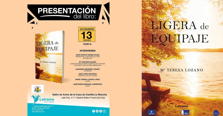 La escritora de Tomelloso, María Teresa Lozano López, presenta su libro