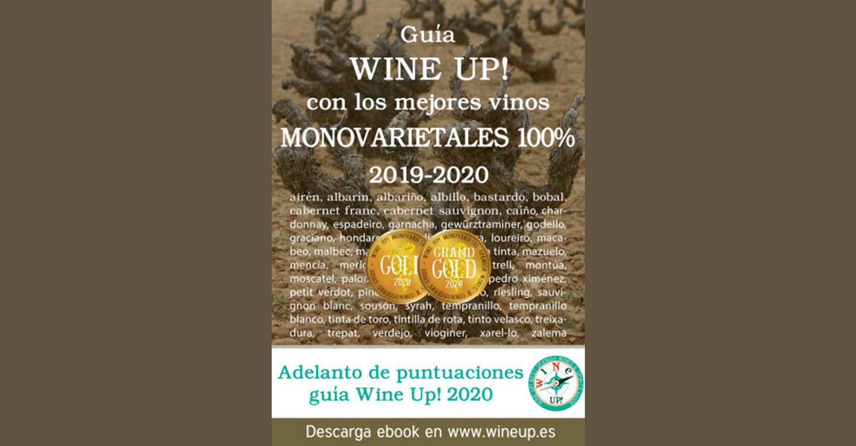 Ya está disponible para la descarga gratuita la Guía de Vinos monovarietales Wine UP! 2019-2020 y anticipo de puntuaciones de la guía 2020