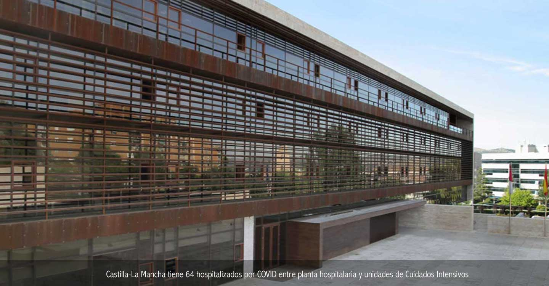 Castilla-La Mancha tiene 64 hospitalizados por COVID entre planta hospitalaria y unidades de Cuidados Intensivos
