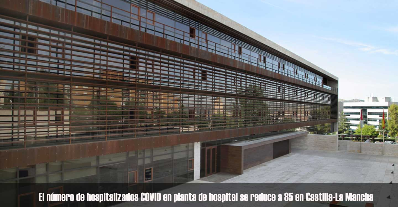 El número de hospitalizados COVID en planta de hospital se reduce a 85 en Castilla-La Mancha