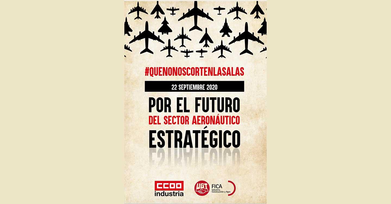 CCOO de Industria y UGT-FICA convocan el martes una jornada de huelga y movilizaciones para frenar los ERE y exigir soluciones para el sector aeroespacial
