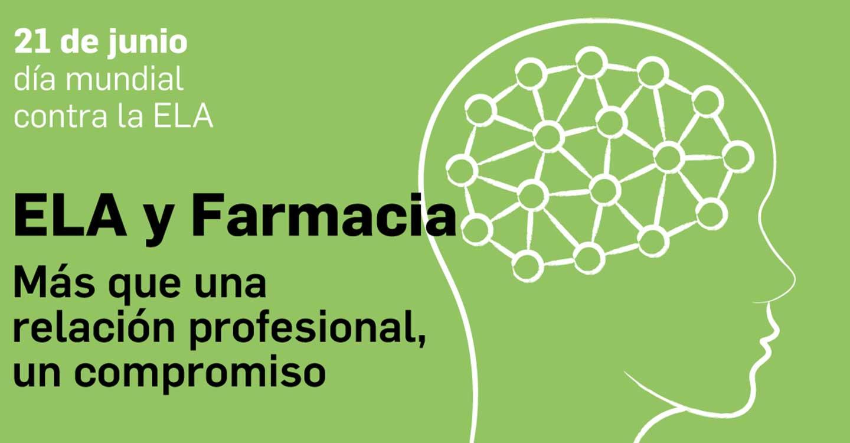 ELA y Farmacia: más que una relación profesional, un compromiso