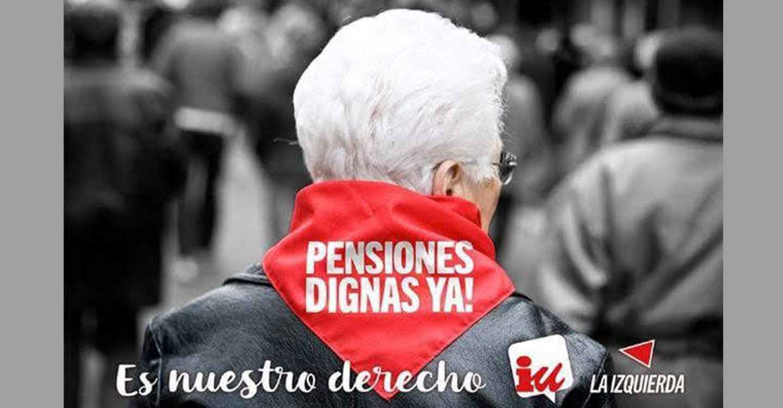 IU y el PCE de Castilla-La Mancha en defensa de unas pensiones dignas