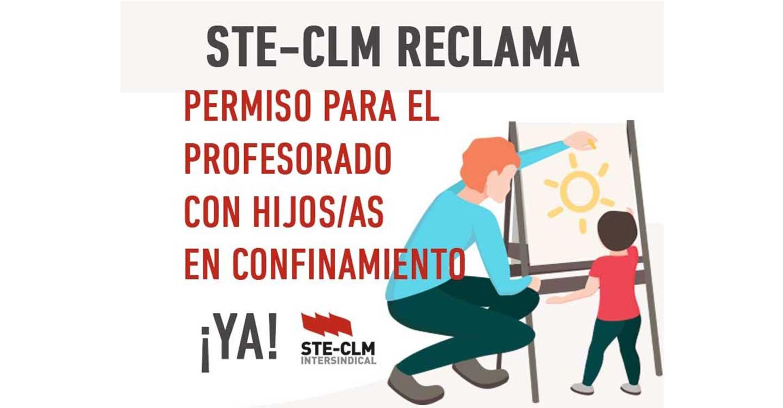 STE-CLM exige soluciones inmediatas al profesorado con menores en cuarentena