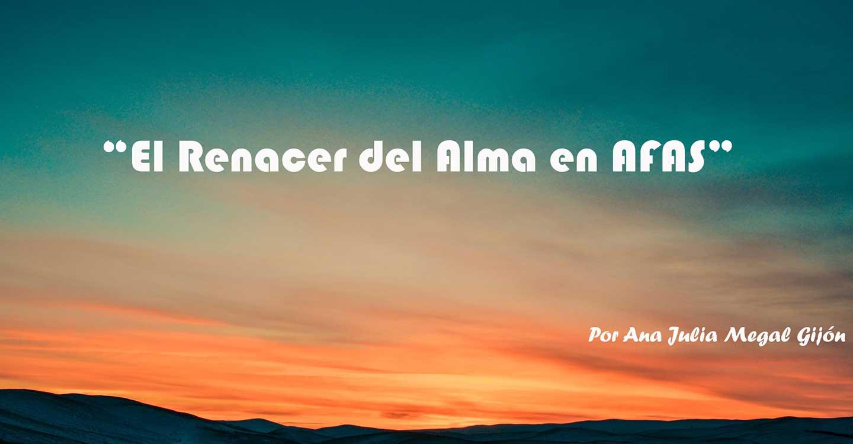 El Renacer del Alma en AFAS